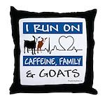I Run on Goats! Throw Pillow