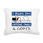 I Run on Caffeine, Goats & Family Rectangular