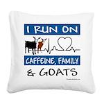 I Run on Caffeine, Goats & Family Square Canva
