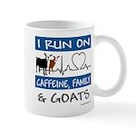I Run on Goats! 11 oz Ceramic Mug