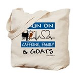 I Run on Caffeine, Goats & Family Tote Bag