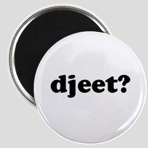 Djeet? Magnet