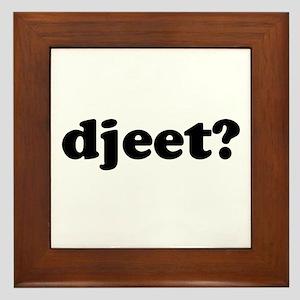 Djeet? Framed Tile