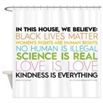 #kindnessiseverything Shower Curtain