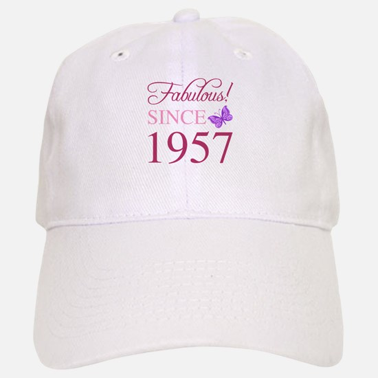 Fabulous Since 1957 Baseball Baseball Cap