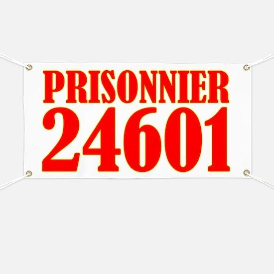 Prisonnier 24601 Banner