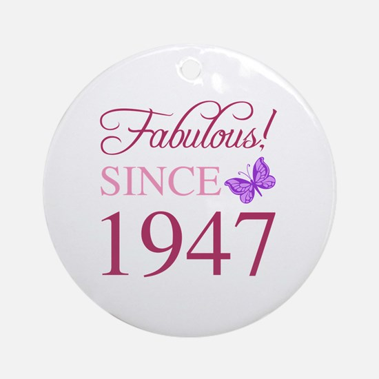 Cute 70 and fabulous Round Ornament
