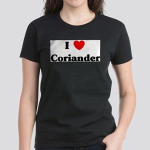 I love Coriander T-Shirt