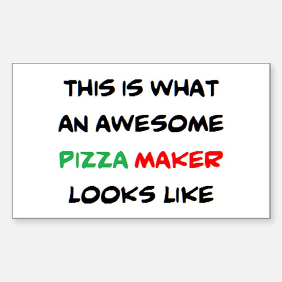 awesome pizza maker Sticker (Rectangle)