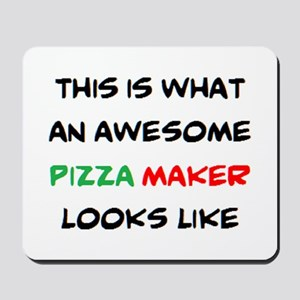 awesome pizza maker Mousepad