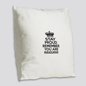 Stay Proud Remember You Are Pa Burlap Throw Pillow