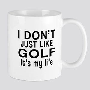 Golf It Is My Life Mug