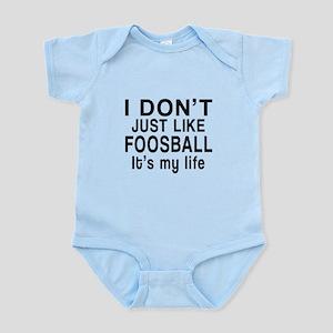 Foosball It Is My Life Infant Bodysuit