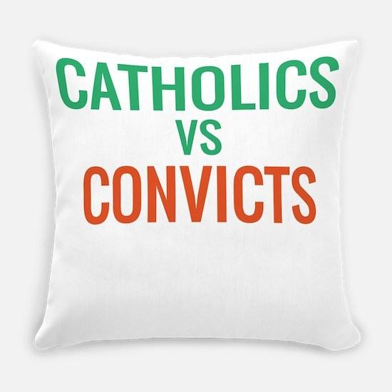 Catholics vs Convicts Everyday Pillow