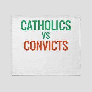 Catholics vs Convicts Throw Blanket