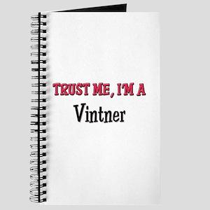Trust Me I'm a Vintner Journal
