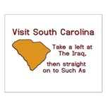 Visit South Carolina..Such As Small Poster