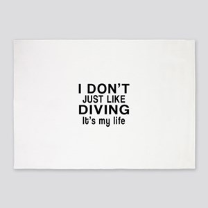 Diving It Is My Life 5'x7'Area Rug