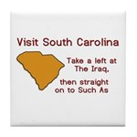 Visit South Carolina..Such As Tile Coaster