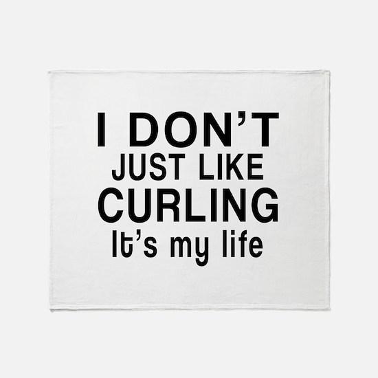 Curling It Is My Life Throw Blanket