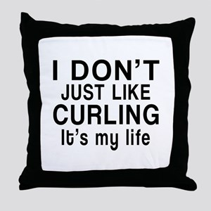 Curling It Is My Life Throw Pillow