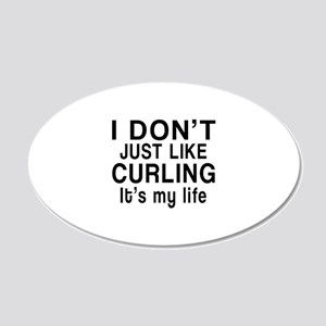 Curling It Is My Life 20x12 Oval Wall Decal