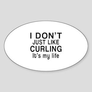 Curling It Is My Life Sticker (Oval)