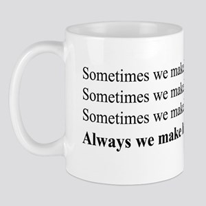 Always we make love Mug