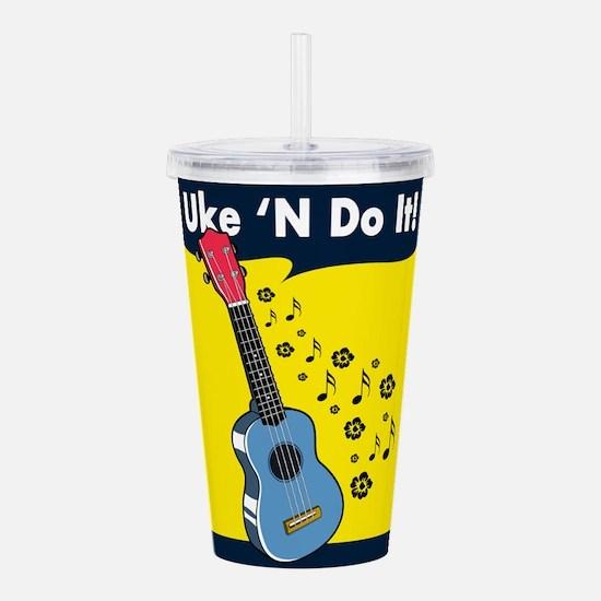 Uke 'N Do It! Acrylic Double-wall Tumbler