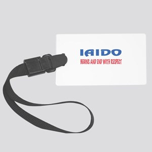 Iaido Begins and end with respec Large Luggage Tag