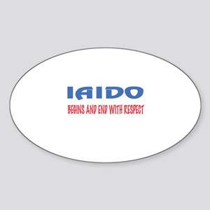 Iaido Begins and end with respect Sticker (Oval)