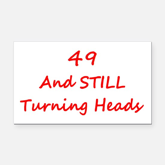 49 Still Turning Heads 2 Red Rectangle Car Magnet