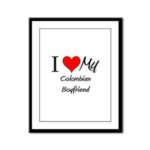 I Love My Colombian Boyfriend Framed Panel Print