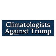 Climatologists Against Trump Bumper Bumper Sticker