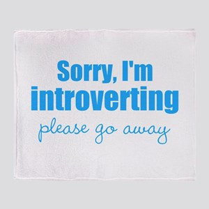 Sorry Im Introverting Please Go Away Throw Blanket