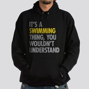 Its A Swimming Thing Sweatshirt