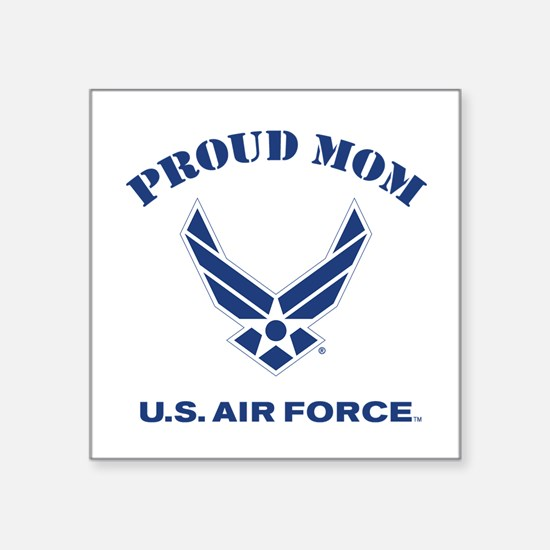 """Proud US Air Force Mom Square Sticker 3"""" x 3"""""""
