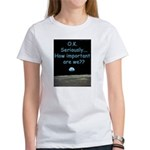 How Important Are We? Women's T-Shirt