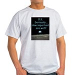 How Important Are We? Light T-Shirt