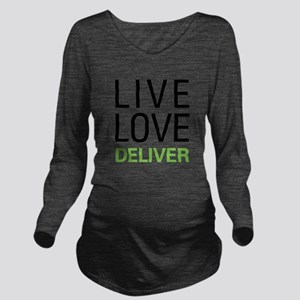 Live Love Deliver T-Shirt