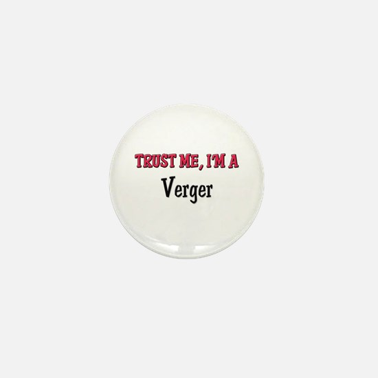 Trust Me I'm a Verger Mini Button