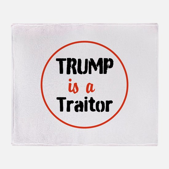 Trump is a traitor Throw Blanket