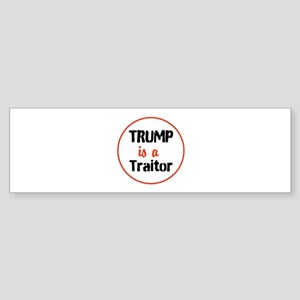 Trump is a traitor Bumper Sticker