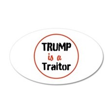 Trump is a traitor Wall Decal