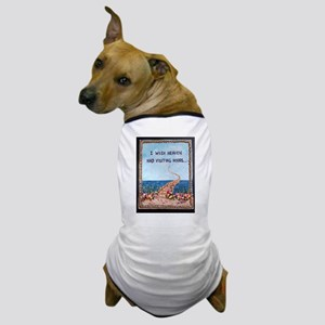 Visiting Hours Above Dog T-Shirt