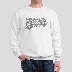 World's Most awesome Papa Sweatshirt