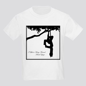 I Like to hang around Aerial Yoga T-Shirt