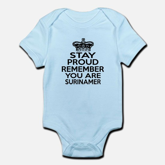 Stay Proud Remember You Are Surina Infant Bodysuit