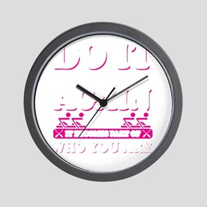 Do It Over & Over Again Until It Become Wall Clock