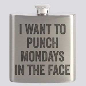 I Want To Punch Mondays In The Face Flask